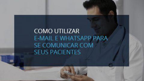 Como utilizar e-mail e whatsapp para se comunicar com os pacientes?